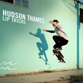 Hudson Thames - Lip Tricks EP Cover